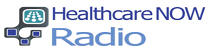 HealthcareNOW Radio